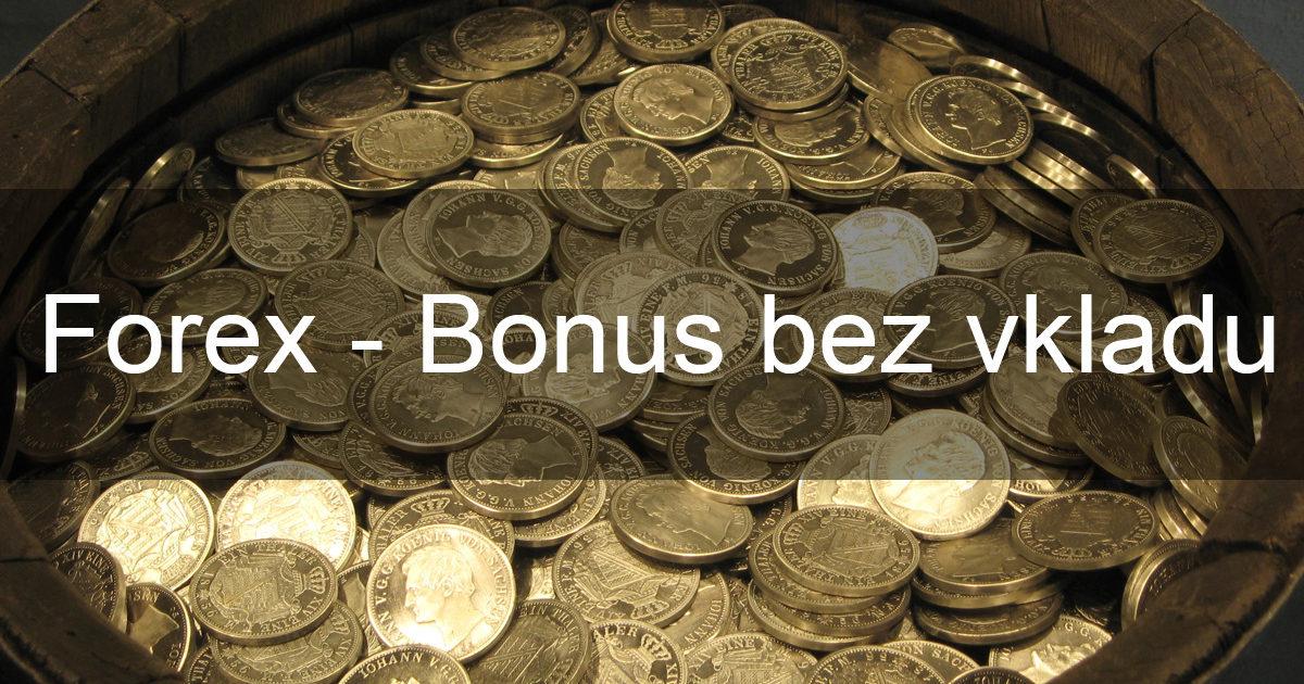 Forex bonus zdarma